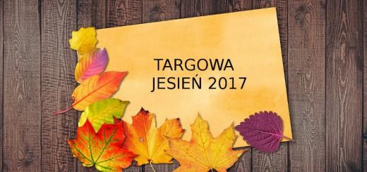 Targowa Jesień 2017